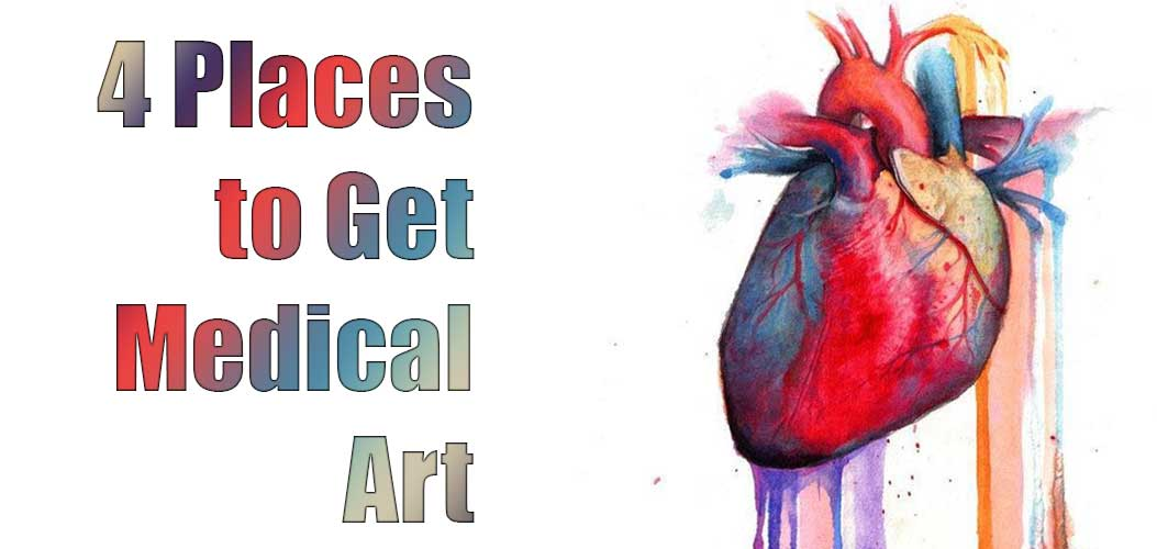 4 Places to Get Medical Art