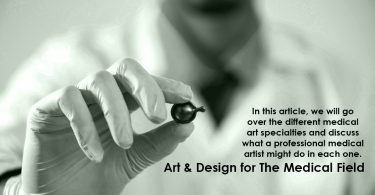 Art and Design for The Medical Field